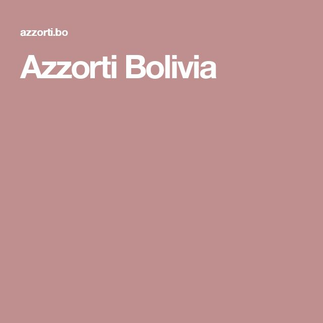 Azzorti Bolivia