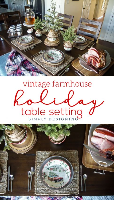 Vintage Farmhouse Holiday Table Setting & 208 best HOME: Table Setting Ideas images on Pinterest | Decorating ...