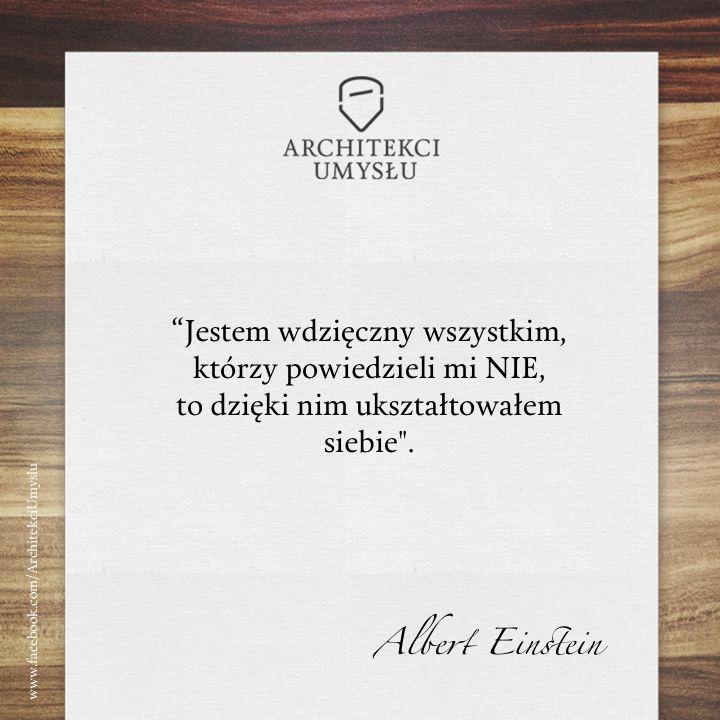 Albert Einstein - Jestem wdzięczny wszystkim - Architekci Umysłu motywacja