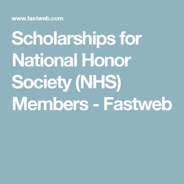 Scholarships for National Honor Society (NHS) Members - Fastweb