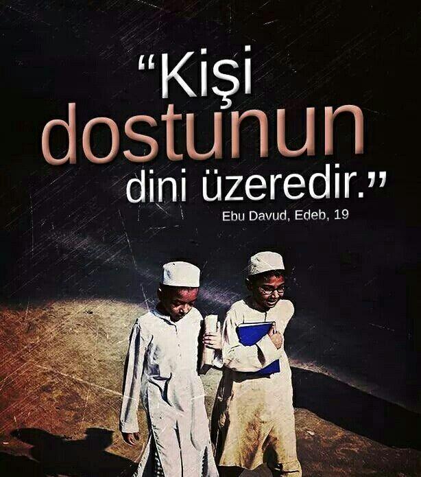 """Resûlullah sallallahu aleyhi ve sellem buyurdular ki:  """"Kişi dostunun dini üzeredir. Öyleyse her biriniz, kiminle dostluk kuracağına dikkat etsin.""""   [Ebu Davud, Edeb, 19]  #arkadaş #dost #din #hadis #dikkat #hayırlıcumalar #müslüman #Türkiye #rize #trabzon #artvin #ilmisuffa"""