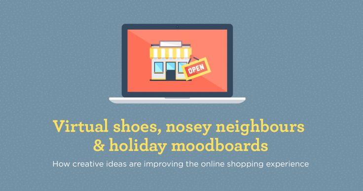 Virtual shoes, nosey neighbours and holiday mood-boards: How creative ideas are improving the online shopping experience  http://jbh.co.uk/blog/how-creative-ideas-are-improving-the-online-shopping-experience