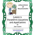 The lesson extends Parametric Equations and Motion to explore applications and technology.  Students will be able to define parametric equations, g...