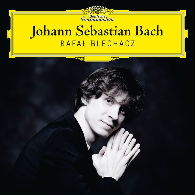 Johann Sebastian Bach by Rafał Blechacz on Apple Music