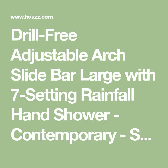 Drill-Free Adjustable Arch Slide Bar Large with 7-Setting Rainfall Hand Shower - Contemporary - Showerheads And Body Sprays - by Interlink Products