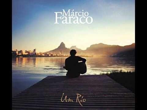 "Música e letra de MÁRCIO FARACO Álbum ""UM RIO"" (outubro/2008) Ficha técnica: MÁRCIO FARACO - voz, violão e viola de braguesa PHILIPPE BADEN POWELL- piano CAR..."