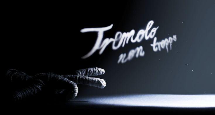 TREMOLO NON TROPPO (2012)