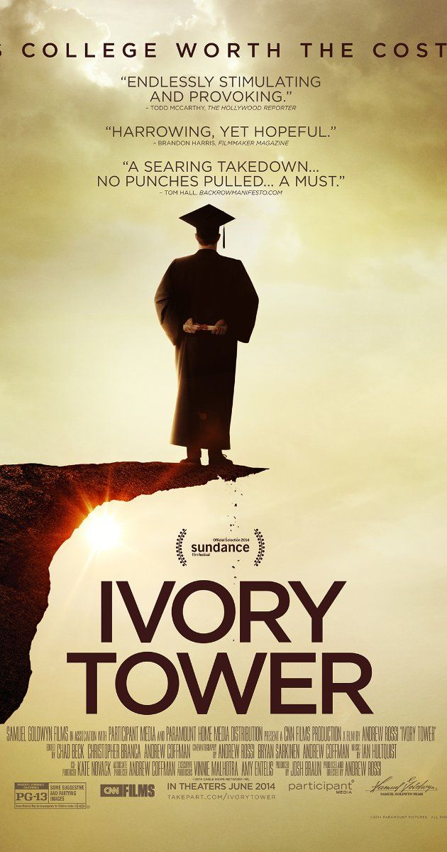 Ivory Tower (2014) A documentary that questions the cost -- and value -- of higher education in the United States.