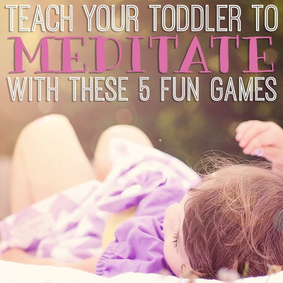 Teach your toddler to meditate with these 5 fun games. http://dailymom.com/nurture/teach-your-toddler-to-meditate-with-these-5-fun-games/ Studies have shown that meditation has a number of benefits for kids including a reduction in stress, a strengthened immune system, improved relationships and behavior and better memory and concentration. This post describes five simple relaxation games that you can play with your toddler.