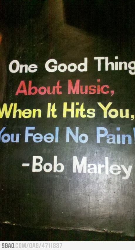 Bob Marley....was such a wise old man in the body of younger one. :) Rasta man live up....