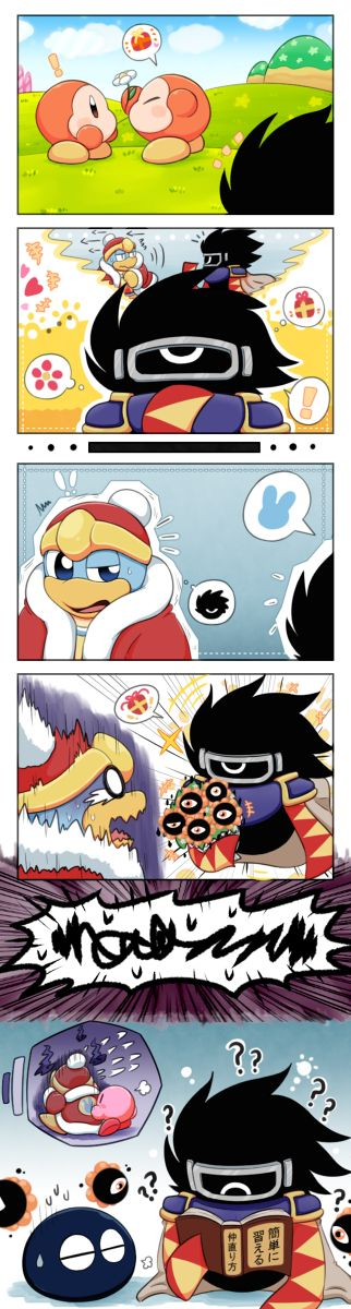 Aw come on dedede he just wanted to give tou something