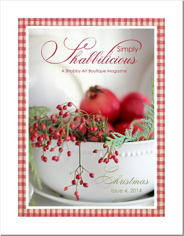 Simply Shabbilicious Magazine… the Christmas issue - FREE read online or purchase digital and printed magazines. Shabby Art Boutique.com