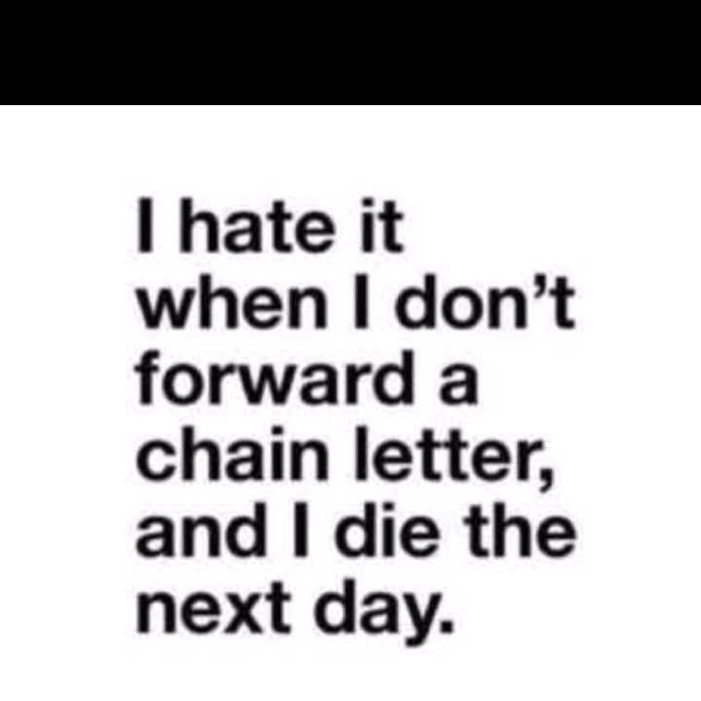 Hate it.: Giggle, Hate, Quotes, Chains, Funny Stuff, Chain Letters, Humor, Things