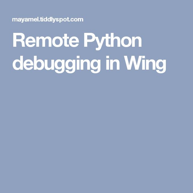 Remote Python debugging in Wing