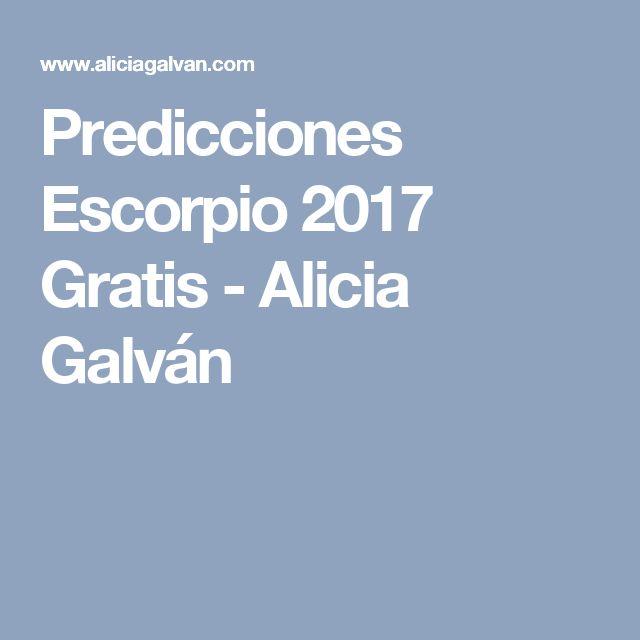 Predicciones Escorpio 2017 Gratis - Alicia Galván