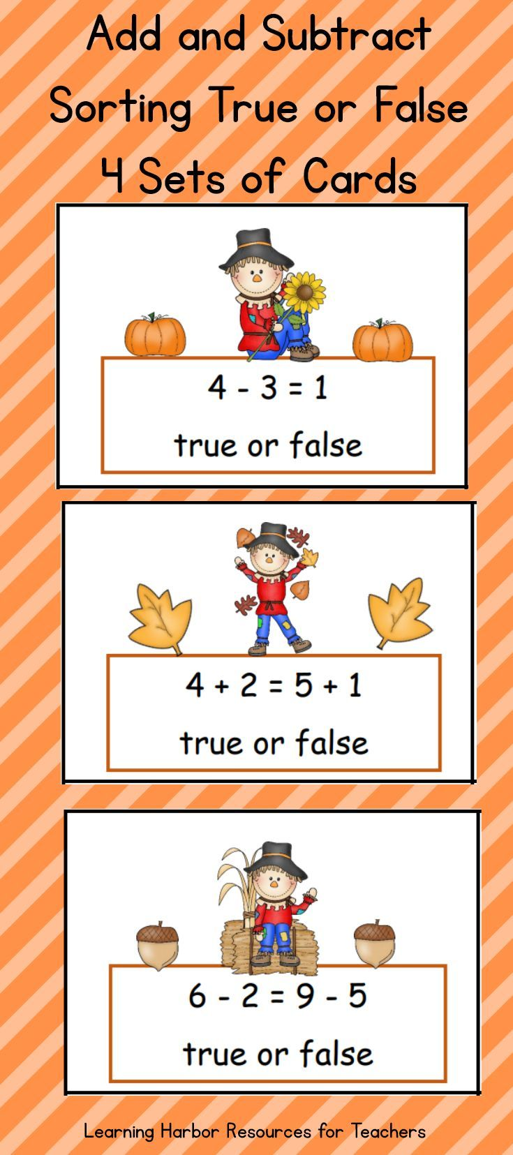 Is the equation true of false? This scarecrow themed set helps students understand the meaning of the equals sign, addition, and subtraction,  Four complete games are included with  cards, sorting mats, and pocket chart sorting headers.
