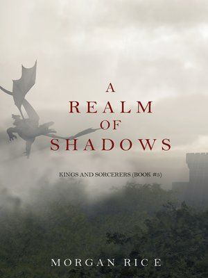 Title details for A Realm of Shadows by Morgan Rice