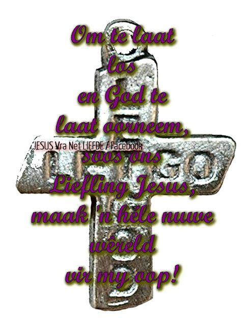Christelike Boodskappies: PAASMAANDAG:  LAAT  LOS,  LAAT  GOD