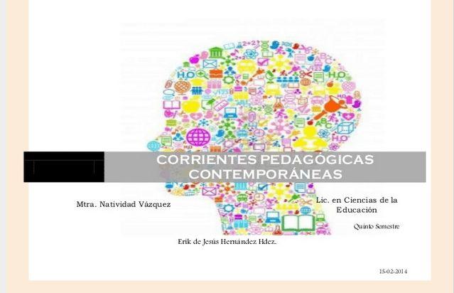Corrientes Pedagógicas Contemporáneas - Cuadro Comparativo | #Presentación #Educación