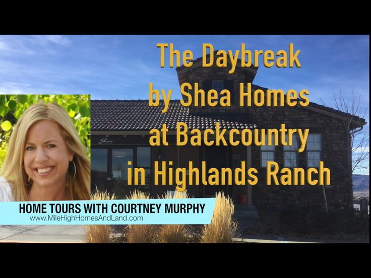 Looking for a new ranch home in Highlands Ranch, Colorado?  Click to take a tour of the Daybreak model by Shea Homes at Backcountry.