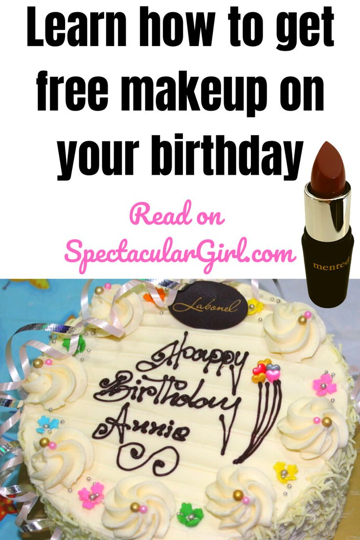 Learn how to get free makeup on your birthday in 2020