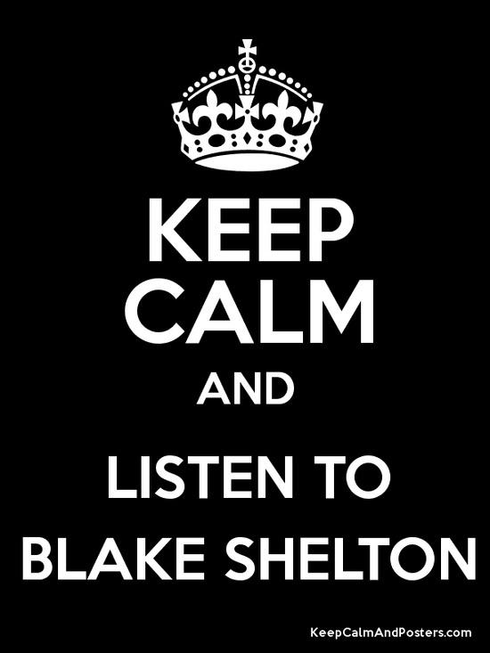Listen to Blake Shelton