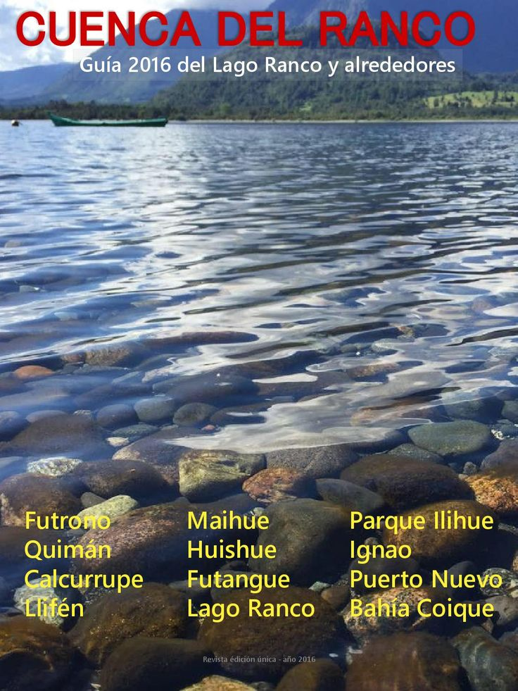 Guia del lago ranco y alrededores 2016 by Claudia Gonzalez - issuu