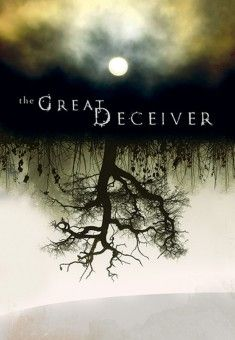 The Great Deceiver – Christian Film Michael Newman – CFDb