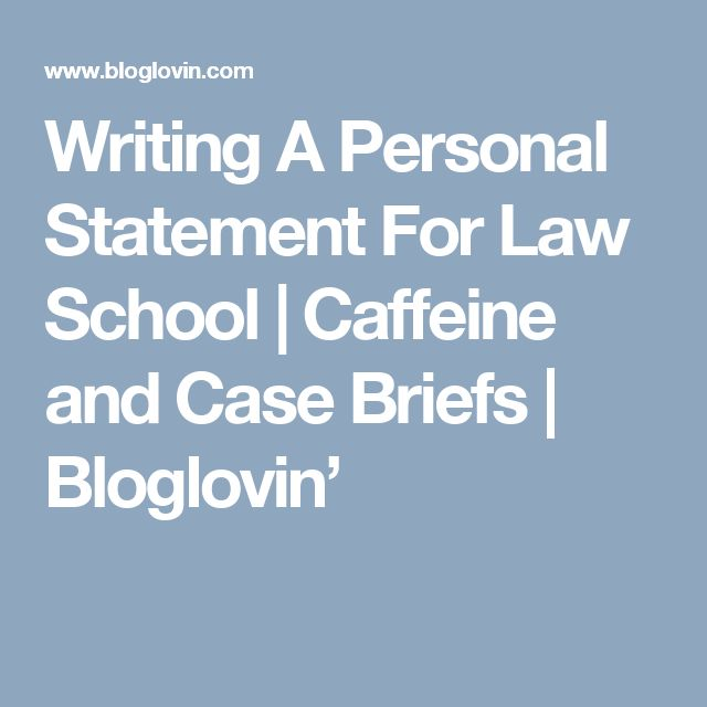 writing personal statement for law school Need expert personal statement help  the best online statement of purpose for graduate school unlike most other unreliable writing services,.
