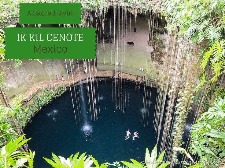 travelyesplease.com | A Sacred Swim- Ik Kil Cenote, Mexico (Blog Post)