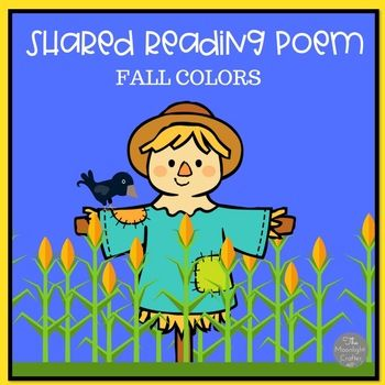 Simple and Fun Fall Colors Shared Reading Poem! Includes color words: orange, red, brown, gray, black and yellow. Includes sight words: I, can, see, and the. Colorful Fall Poem with picture support printable Colors in the Fall Emergent Reader (8 pages)
