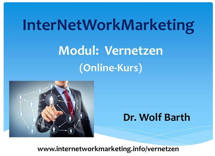 Online-Kurs zur Verbindung von Network Marketing mit Internet Marketing http://internetworkmarketing.info/vernetzen/
