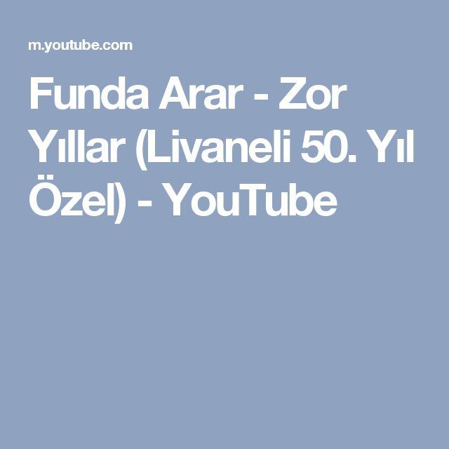 Funda Arar - Zor Yıllar (Livaneli 50. Yıl Özel) - YouTube