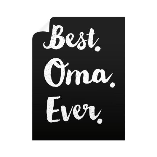 """""""Best Oma Ever."""" Wall Decals"""