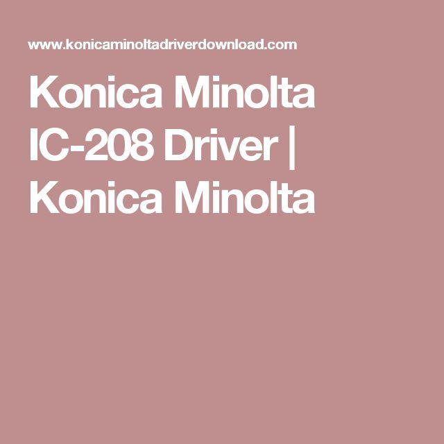 Konica Minolta IC-208 Driver | Konica Minolta