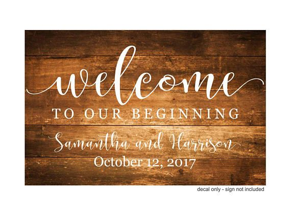 Wedding welcome decal, welcome to our beginning, vinyl letters, wedding sign decal, bride and groom, wedding ceremony, make your own sign