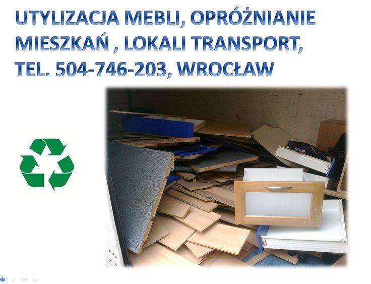Wywóz starych mebli, tel 504-746-203, Wrocław, utylizacja mebli, zbędnych rzeczy,sprzątanie  piwnic, strychów, lokali, wywożenie wyposażenia, domów z mebli, wywóz śmieci po przeprowadzce, wywóz odpadów po wyprowadzce wywóz wersalki ze zniesieniem, starach foteli, dywanu, odbiór niepotrzebnych mebli, kompleksowe likwidacja mieszkań, oferujemy wywóz  pojedynczych mebli, wersalki, kanapy, meblościanki, dywanu, materaca, łóżka, starych foteli, http://www.youtube.com/watch?v=i8TVs0Fdx18
