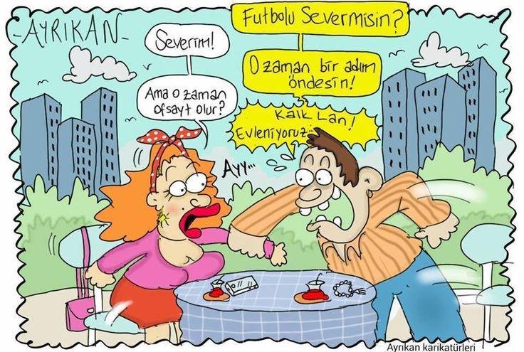 - Futbolu server misin?  + Severim!  - O zaman bir adım öndesin!  + Aman o zaman ofsayt olur?  - Kalk lan! Evleniyoruz... + Ayy...  #karikatür #mizah #matrak #komik #espri #komik #şaka #gırgır #komiksözler