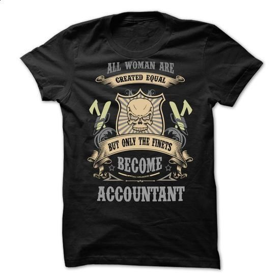 Become accountant #shirt #T-Shirts. MORE INFO => https://www.sunfrog.com/LifeStyle/Become-accountant.html?60505