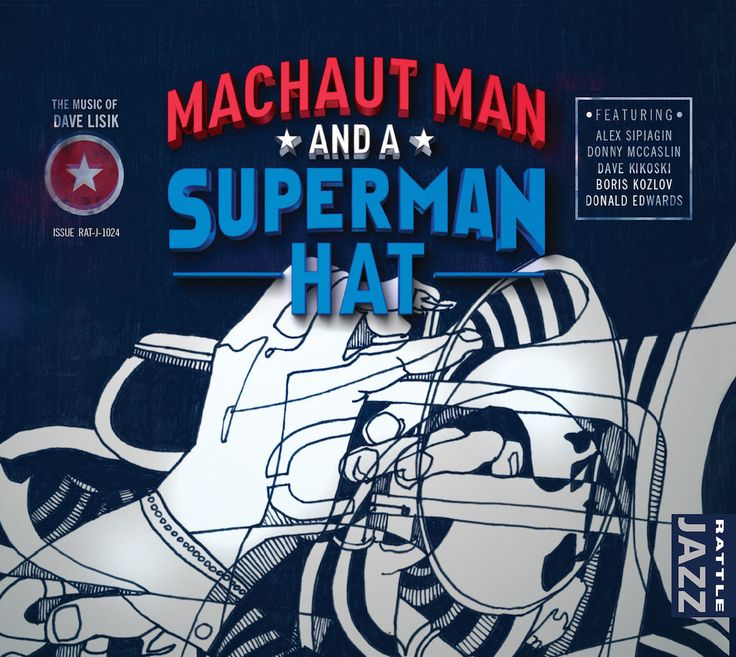 Machaut Man and a Superman Hat
