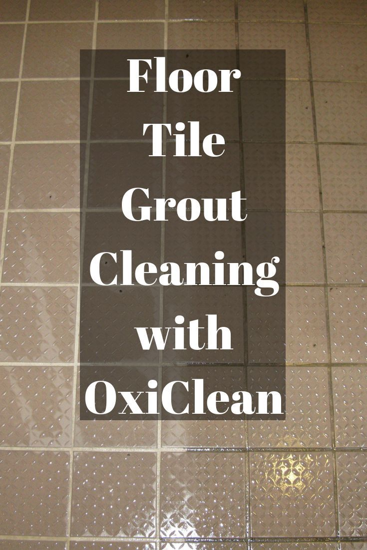 Floor Tile Grout Cleaning With Oxiclean
