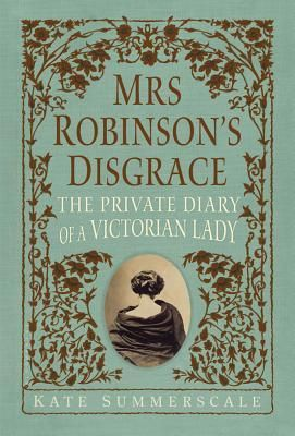 Mrs. Robinson's Disgrace: Tracing the Evolution of Women's Rights in a Victorian Lady's Journals | Brain Pickings