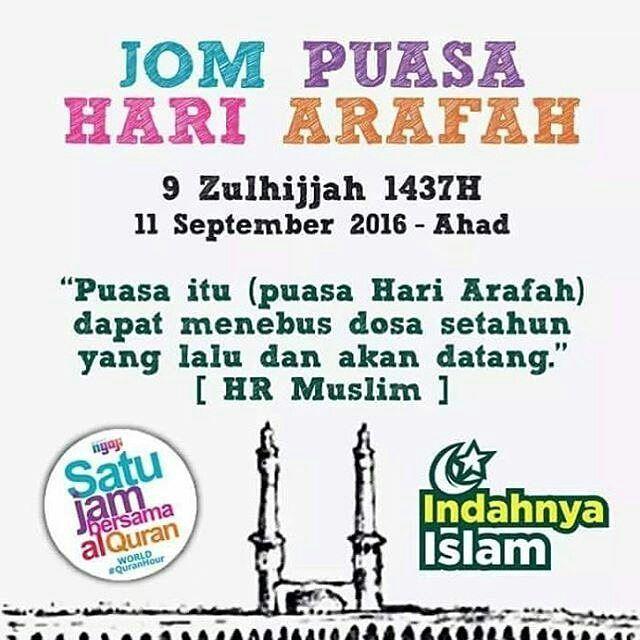 Hari Arafah yang jatuh pada tanggal 9 Zulhijjah disunatkan berpuasa. Pada hari itu jemaah #haji diwajibkan melakukan wukuf yang merupakan puncak ibadah haji. Sedangkan bagi umat Islam yang tidak menjalankan ibadah haji disunatkan melakukan puasa arafah yang keutamaannya dapat menghapuskan dosa selama dua tahun.  Jom baca Al-Quran bersama 9Am-10AM esok #worldquranhour  InsyaALLAH #ahad (11/09/16) = 9 #zulhijjah 1437H - #regrann @manisfm