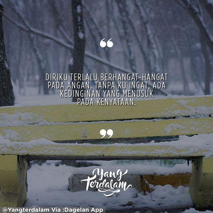 Terbangun dari angan aku sadar engkau pun tiada. . Kiriman dari @tiarmharnii .  #Berbagirasa  #yangterdalam #quote #poetry #poet #poem #puisi #sajak