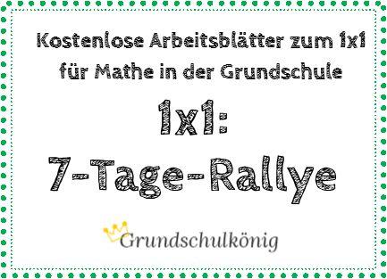 Teste Dein Wissen 1x1 Rallye über 7 Tage Es Gibt 7 Arbeitsblätter