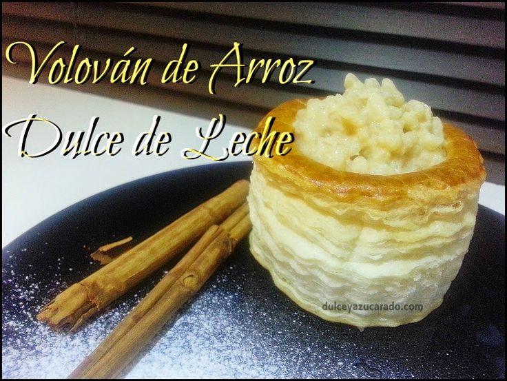 Volován de Arroz Dulce de Leche [Tradicional]