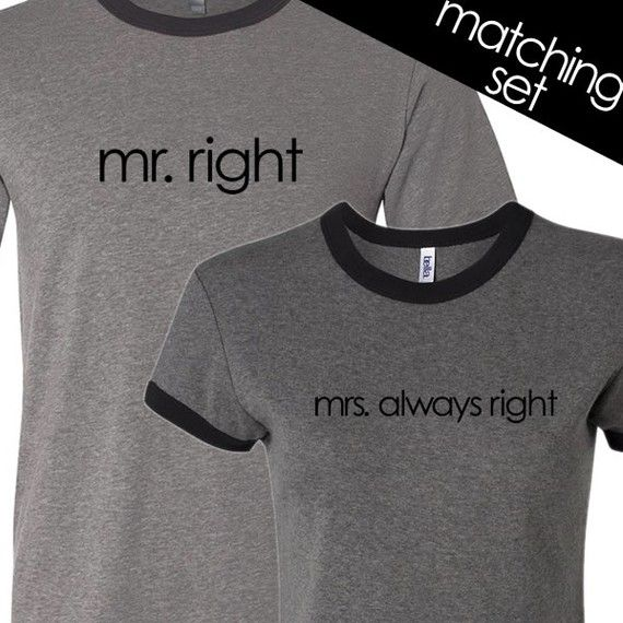funny bride and groom t-shirts -   Etsy (youreworthit shop)  http://www.etsy.com/listing/71492736/funny-bride-and-groom-t-shirts-mr-right