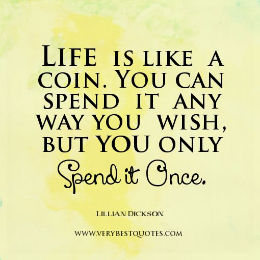 Best Quotes About Life: 34 Best LIfe Quotes Images On Pinterest
