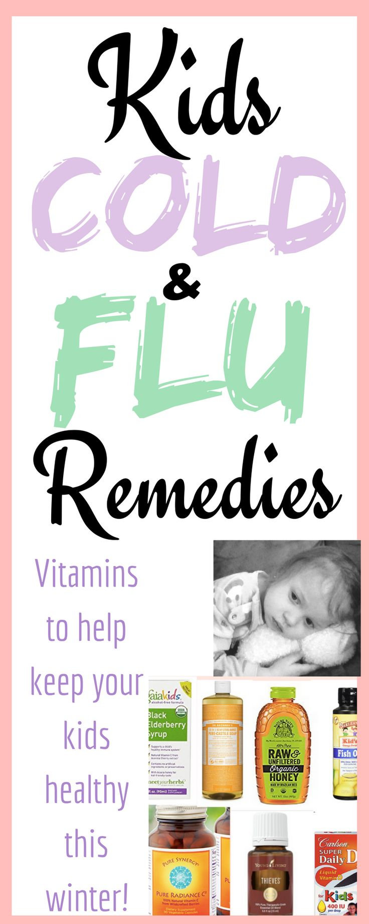 Kid's cold & flu remedies! Immune system booster vitamins and natural remedies for kids! Your must-have supplements to keep your kids healthy this school year and protect them from cold and flu season!