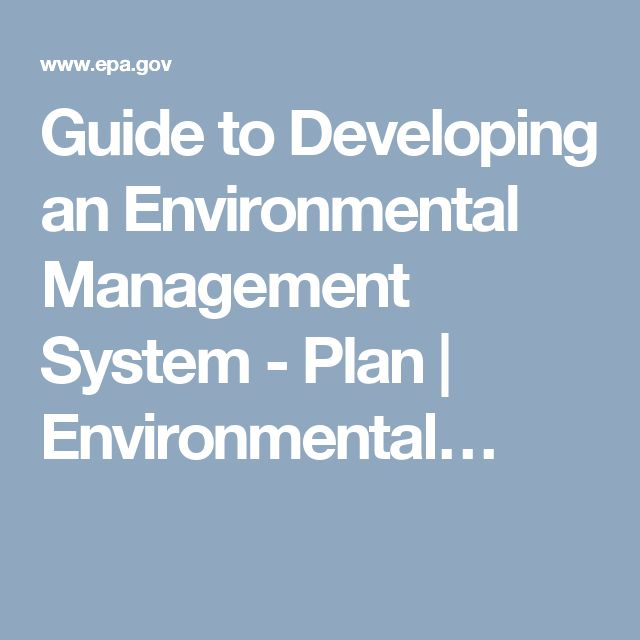 Guide to Developing an Environmental Management System - Plan | Environmental…